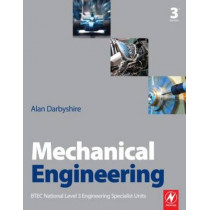 Mechanical Engineering by Alan Darbyshire, 9780080965772