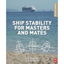 Ship Stability for Masters and Mates by Bryan Barrass, 9780080970936