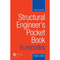 Structural Engineer's Pocket Book: Eurocodes by Fiona Cobb, 9780080971216