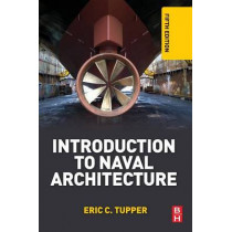 Introduction to Naval Architecture by E.C. Tupper, 9780080982373