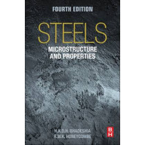 Steels: Microstructure and Properties by Harry Bhadeshia, 9780081002704