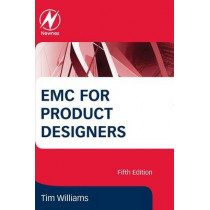 EMC for Product Designers by Tim Williams, 9780081010167
