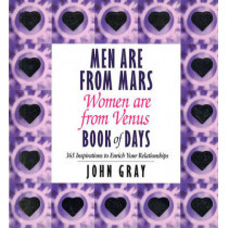 Men Are From Mars, Women Are From Venus Book Of Days by John Gray, 9780091827106