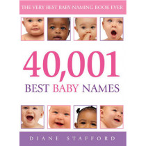 40, 001 Best Baby Names by Diane Stafford, 9780091900007
