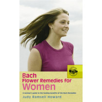 Bach Flower Remedies For Women by Judy Howard, 9780091906542