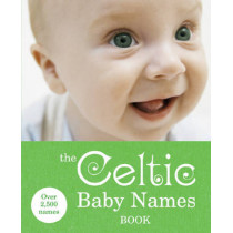 The Celtic Baby Names Book, 9780091912703