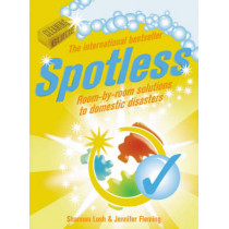 Spotless: Room-by-Room Solutions to Domestic Disasters by Jennifer Fleming, 9780091922566