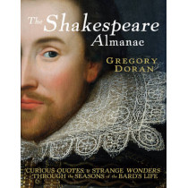 The Shakespeare Almanac by Gregory Doran, 9780091926199