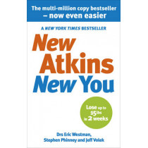 New Atkins For a New You: The Ultimate Diet for Shedding Weight and Feeling Great by Eric C. Westman, 9780091935573