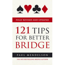 121 Tips for Better Bridge by Paul Mendelson, 9780091936051