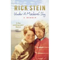 Under a Mackerel Sky by Rick Stein, 9780091949914