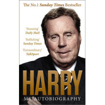 Always Managing: My Autobiography by Harry Redknapp, 9780091958312