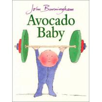Avocado Baby by John Burningham, 9780099200611