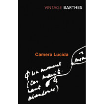 Camera Lucida: Reflections on Photography by Roland Barthes, 9780099225416