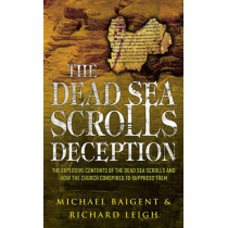 The Dead Sea Scrolls Deception by Michael Baigent, 9780099257035