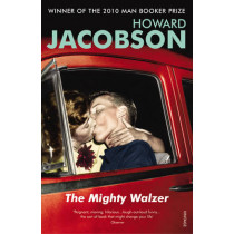 The Mighty Walzer by Howard Jacobson, 9780099274728