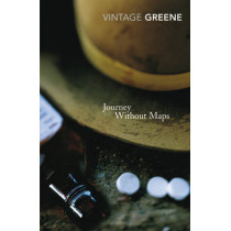 Journey Without Maps by Graham Greene, 9780099282235