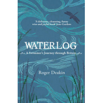 Waterlog by Roger Deakin, 9780099282556