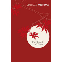 The Temple Of Dawn by Yukio Mishima, 9780099282792