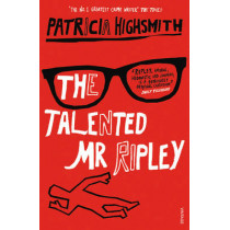 The Talented Mr Ripley by Patricia Highsmith, 9780099282877