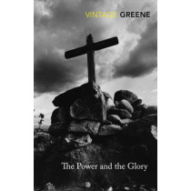 The Power and the Glory by Graham Greene, 9780099286097