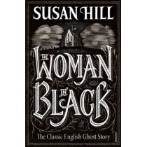 The Woman In Black by Susan Hill, 9780099288473