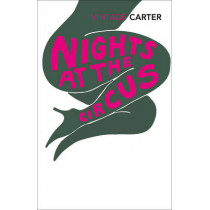 Nights At The Circus by Angela Carter, 9780099388616
