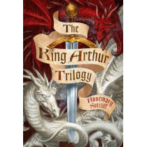 The King Arthur Trilogy by Rosemary Sutcliff, 9780099401643