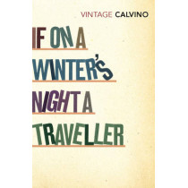 If On A Winter's Night A Traveller by Italo Calvino, 9780099430896