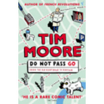 Do Not Pass Go by Tim Moore, 9780099433866