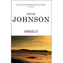 Angels by Denis Johnson, 9780099440833