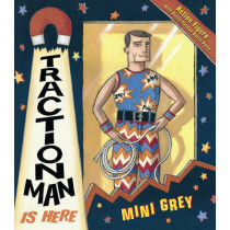 Traction Man Is Here by Mini Grey, 9780099451099