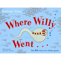 Where Willy Went by Nicholas Allan, 9780099456483