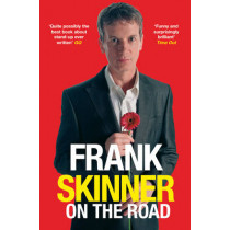 Frank Skinner on the Road: Love, Stand-up Comedy and The Queen Of The Night by Frank Skinner, 9780099458036