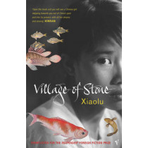 Village Of Stone by Xiaolu Guo, 9780099459071