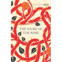 The Name Of The Rose by Umberto Eco, 9780099466031