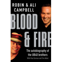 Blood And Fire by Robin Campbell, 9780099476542