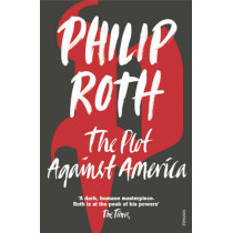 The Plot Against America by Philip Roth, 9780099478560