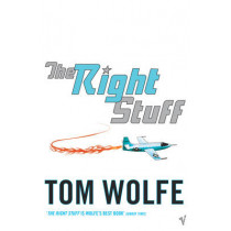 The Right Stuff by Tom Wolfe, 9780099479376