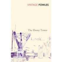 The Ebony Tower by John Fowles, 9780099480518