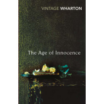 The Age of Innocence by Edith Wharton, 9780099511281