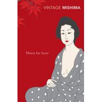 Thirst for Love by Yukio Mishima, 9780099530275