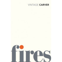 Fires by Raymond Carver, 9780099530367