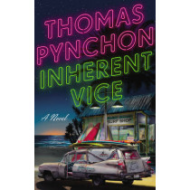 Inherent Vice by Thomas Pynchon, 9780099542162