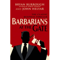 Barbarians At The Gate by Bryan Burrough, 9780099545835