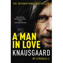 A Man in Love: My Struggle Book 2 by Karl Ove Knausgaard, 9780099555179