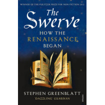 The Swerve: How the Renaissance Began by Stephen Greenblatt, 9780099572442