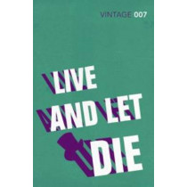 Live and Let Die by Ian Fleming, 9780099576860
