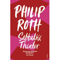 Sabbath's Theater by Philip Roth, 9780099582014