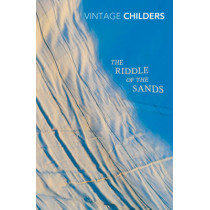 The Riddle of the Sands by Erskine Childers, 9780099582793